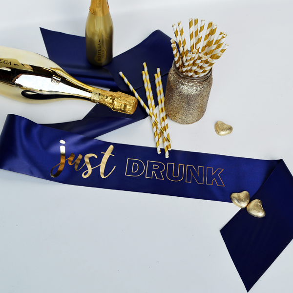Drunk in Love Sashes