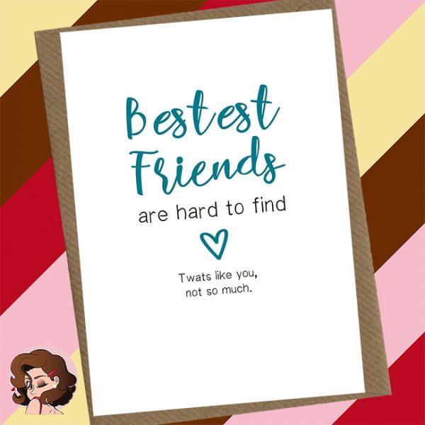 Bestest Friends Greetings Card