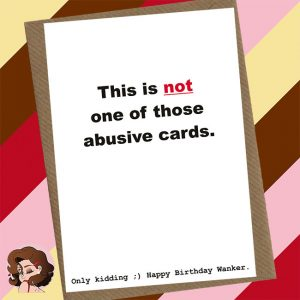 Not Abusive Greetings Card