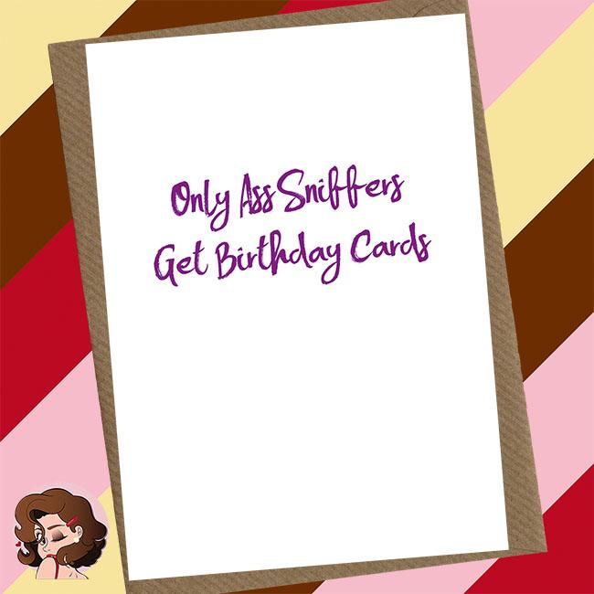 Ass Sniffer Birthday Card