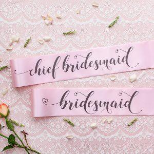 Chief Bridesmaid and Bridesmaid Sashes