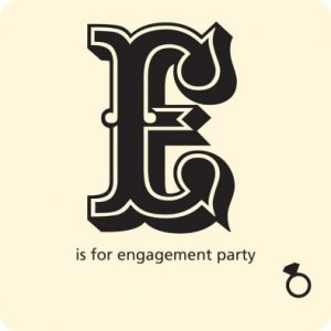 E is for Enagagment Party Invitations