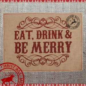Hessian Table Mat - Eat Drink & Be Merry